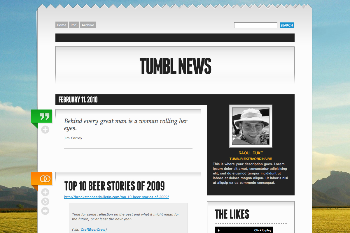 Tumbl News - Tumblr Theme Template - Example of ability to easily use a background image in theme. Background image not included. Photo credit to: http://www.flickr.com/photos/wonderlane/3407380723/