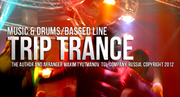 Trip Trance - Music & Drums/Bass Line