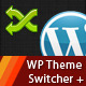 WordPress Theme Switcher+ - CodeCanyon Item for Sale