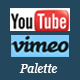 Youtube Vimeo Palette - CodeCanyon Item for Sale