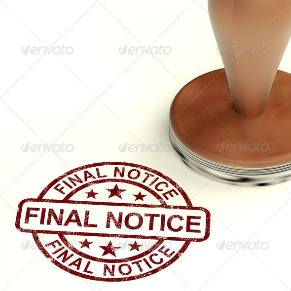Final Notice Stamp Showing Outstanding Payment Due - Stock Photo - Images