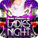 Ladies Night Party Flyer - GraphicRiver Item for Sale