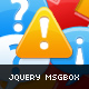 jQuery MsgBox - CodeCanyon Item for Sale