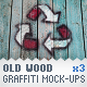 Old Wood - 3 Graffiti Street Art Mockups - GraphicRiver Item for Sale