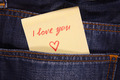 Sticker in your pocket jeans. The text - I love you. - PhotoDune Item for Sale