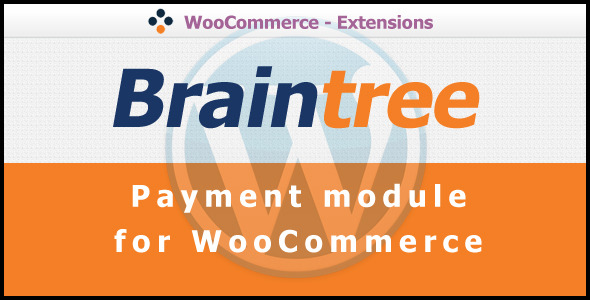 CodeCanyon Braintree Payment Gateway for WooCommerce 2635058