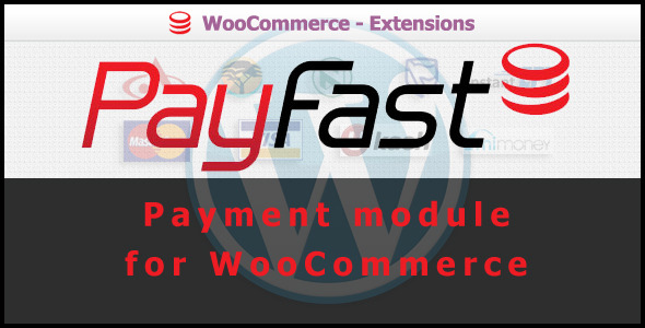CodeCanyon PayFast Payment Gateway for WooCommerce 2644662