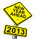New Year Ahead 2013 - PhotoDune Item for Sale