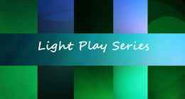 Light Play Series