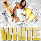 White Night Party Flyer Templates - GraphicRiver Item for Sale
