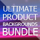 Ultimate Product Backgrounds Bundle - GraphicRiver Item for Sale
