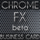 Chrome FX (Beta) Business Card - GraphicRiver Item for Sale
