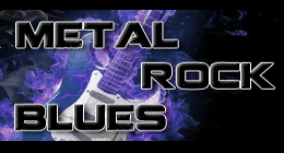 Metal, Rock, Blues