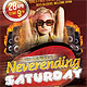 Neverending Saturday Party Flyer - GraphicRiver Item for Sale