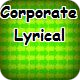 Corporate Lyrical