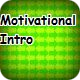 Motivational Intro