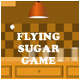 FlyingSugar Game - ActiveDen Item for Sale