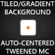 AS3 Tiled & Gradient Background + Tweened auto-centered MC ! - ActiveDen Item for Sale