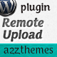 Remote Upload - WordPress Plugin - CodeCanyon Item for Sale