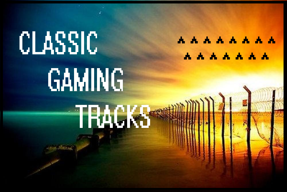 Classic Gaming Tracks