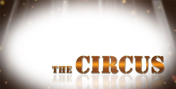 After Effects Project - VideoHive The Circus project 113881
