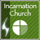 Incarnation - Church and Community Theme