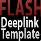 Flash deeplink template V3 - ActiveDen Item for Sale