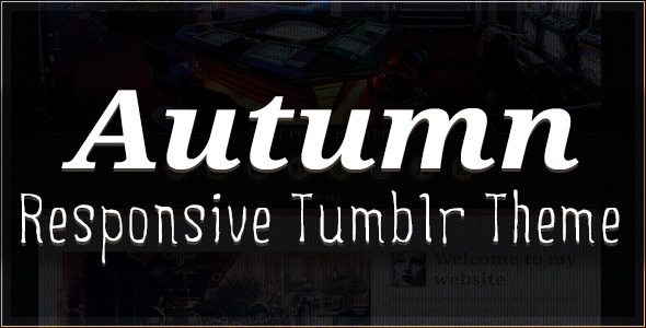 Autumn - Responsive Tumblr Theme - Blog Tumblr