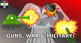Guns, War &amp; Military