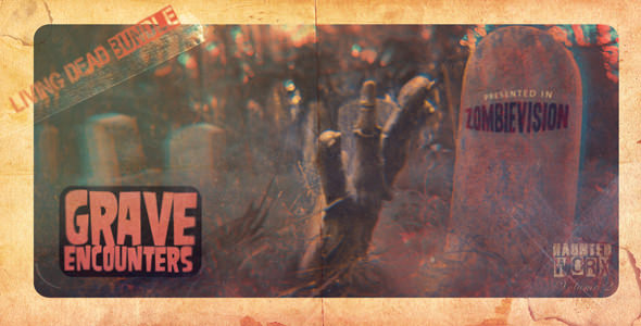 VideoHive GRAVE ENCOUNTERS The Living Dead Bundle 3323584