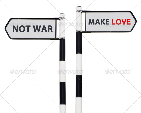 Make love not war signs - Stock Photo - Images