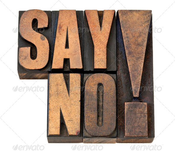 say no exclamation in wood type - Stock Photo - Images