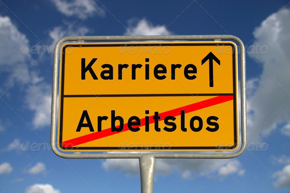 German road sign unemployed and career - Stock Photo - Images