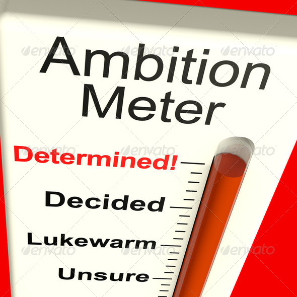 Ambition Meter Showing Motivation And Drive - Stock Photo - Images