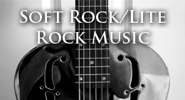 Soft Rock/Lite Rock Music