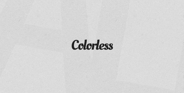 Colorless - Monochrome Tumblr Theme
