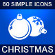 80 Simple Icons - Christmas - GraphicRiver Item for Sale