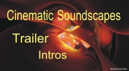 Cinematic Scores / Intros / Ambiences