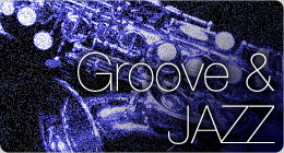 Jazz &amp; Groove