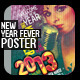New Year Fever Flyer - Poster - GraphicRiver Item for Sale