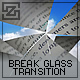 BREAKING GLASS TRANSITION v1 - ActiveDen Item for Sale