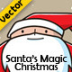 Santa's Magic Christmas - GraphicRiver Item for Sale