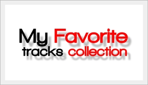 My Favorite Tracks Collection