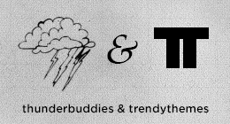 ThunderBuddies &amp; TrendyThemes