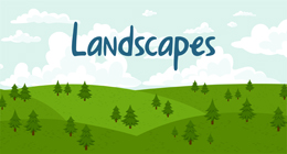 Landscapes