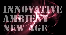 Innovative Ambient New Age