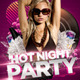 Hot Night Party Flyer Template - GraphicRiver Item for Sale