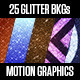 25 Glitter Backgrounds - VideoHive Item for Sale