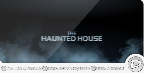 After Effects Project - VideoHive The Haunted House 363594