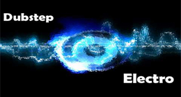 Electronica &amp; Dubstep